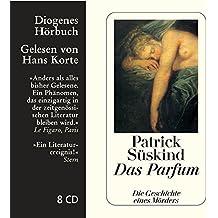 Das Parfum: Die Geschichte eines Mörders (Diogenes Hörbuch)