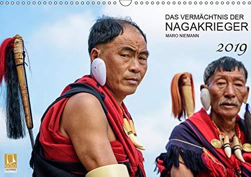 (Das Vermächtnis der Nagakrieger (Wandkalender 2019 DIN A3 quer): Das kulturelle Erbe der Kopfjäger Nagalands (Monatskalender, 14 Seiten ) (CALVENDO Orte))