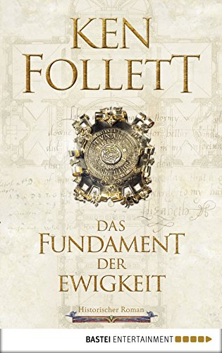 Das Fundament der Ewigkeit: Historischer Roman (Kingsbridge-Roman 3) - Kindle Best Fire