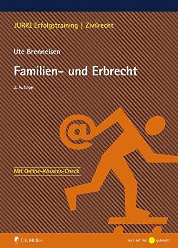 Familien- und Erbrecht by Ute Brenneisen (2015-04-06)