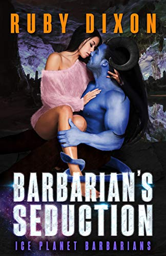 Barbarian's Seduction: A SciFi Alien Romance (Ice Planet Barbarians Book 20) (English Edition)