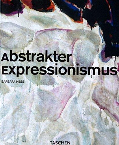 Abstrakter Expressionismus. INHALT: Philip Guston - Lee Krasner - Mark Rothko - Barnett Newman...