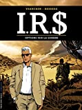 I.R.$ - Tome 16 - Options sur la guerre