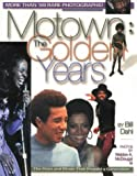 Motown: The Golden Years (Music of the Great Lakes): The Golden Years (Music of the Great Lakes)