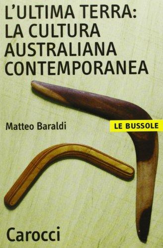 L'ultima terra: la cultura australiana contemporanea