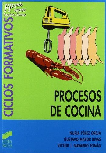 Procesos de cocina (Ciclos formativos. FP grado medio. Hostelería y turismo)