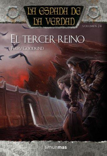 El tercer reino: La espada de la verdad 24 por Terry Goodkind