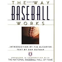 The Way Baseball Works First edition by Dan Gutman (1996) Hardcover