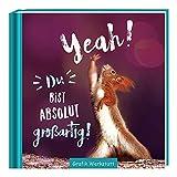 Yeah! Du bist absolut großartig!: Minibuch