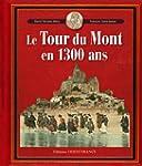 Le Tour du Mont en 1300 ans