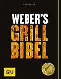 Weber's Grillbibel (GU Weber Grillen)