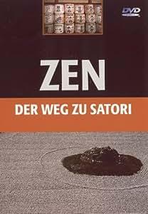 ZEN - Der Weg zu Satori