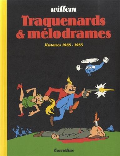 Traquenards et mélodrames : Histoires 1968-1985