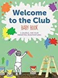 Best Chronicle Books Pregnancy Items - Welcome to the Club Baby Book: A Journal Review