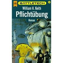 Battletech 29: Pflichtübung