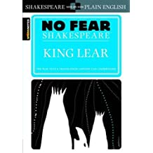 No Fear Shakespeare: King Lear (Sparknotes No Fear Shakespeare)