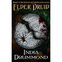 Elder Druid (Caledonia Fae, Book 5)