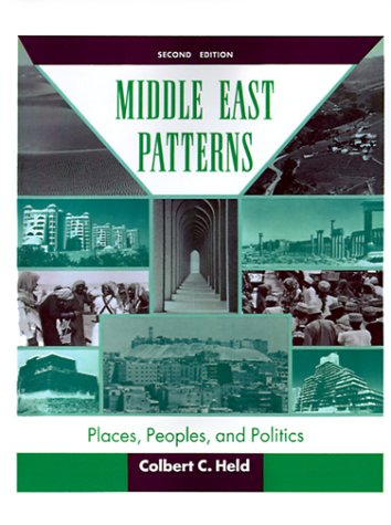 Middle East Patterns: Places, Peoples and Politics