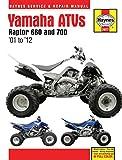 Yamaha ATVs Raptor 660 and 700: '01 to '12 (Haynes Manuals)