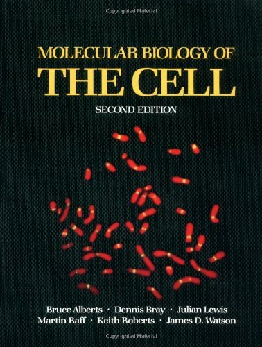 Molecular Biology of The Cell by Bruce / Bray,dennis / Lewis, Julian / Raff, Martin / Roberts, Keith / W Alberts (1989-08-02)