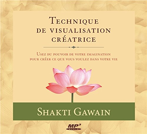Technique de visualisation cratrice - Livre audio CD MP3