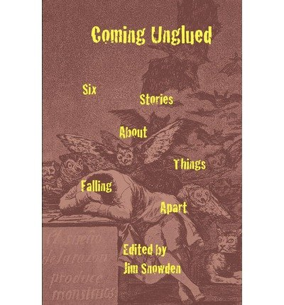 -coming-unglued-six-stories-about-things-falling-apart-by-barlow-peter-m-author-may-2011-paperback-