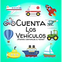 Cuenta Los Vehículos: Un libro lógico para niños de 2 a 5 años de edad -Juego educativo para niños pequeños y preescolares -Aprenda los primeros números y vehículos con un libro activo para niños