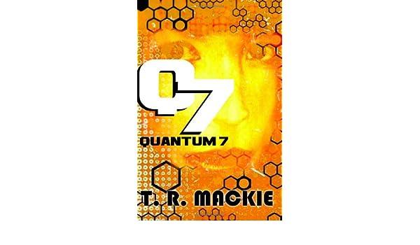 Q7 (Book One of the Quantum 7 Series, Alternate Cover 1)