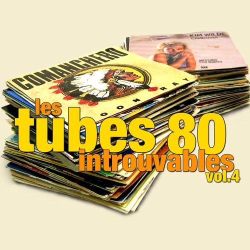 Les Tubes 80 Introuvables /Vol.4 [Import anglais]