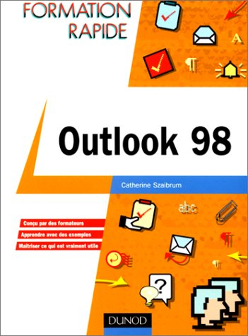 Outlook 98 par Catherine Szaibrum