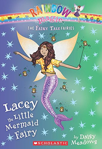 Lacey the Little Mermaid Fairy (Rainbow Magic: The Fairy Tale Fairies)