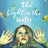 Front cover for the book Light on the Water by Olga Lorenzo