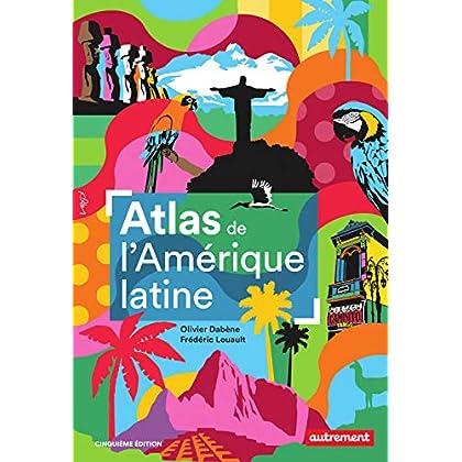 Atlas de l'Amérique latine (Atlas Monde)