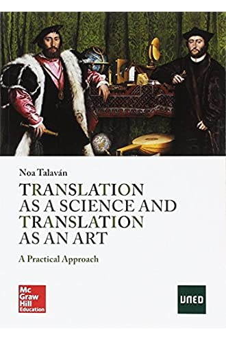 Translation As A Science And Translation As An Art. A Practical Approach