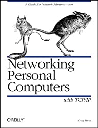 Networking Personal Computers with TCP/IP: Building TCP/IP Networks (O'Reilly Nutshell)