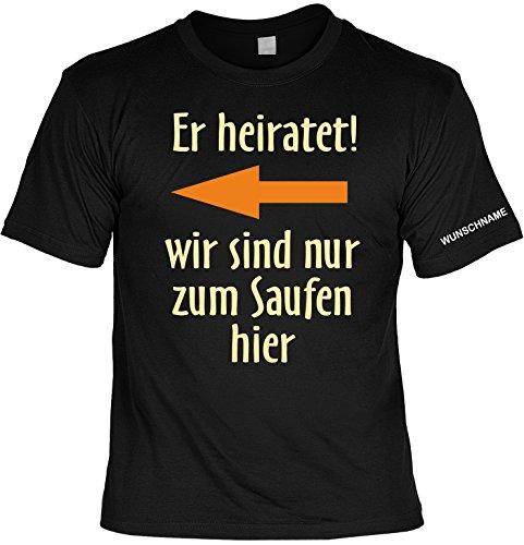Junggesellenabschied witziges T-Shirt für Junggesellenfeier Ehe JGA Shirts JGA Outfit JGA Polterabend Hochzeit T-Shirt mit Wunschnamen: Er heiratet