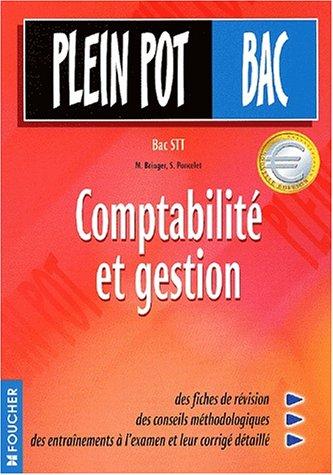 Plein Pot Bac : Comptabilité et gestion, Bac STT