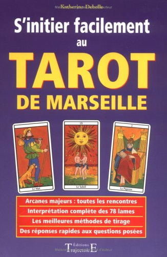 S'initier facilement au tarot de Marseille