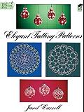 Elegant Tatting Patterns (Dover Knitting, Crochet, Tatting, Lace)