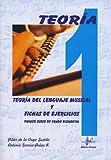 SIBEMOL - Teoria del Lenguaje Musical y Fichas de Ejercicios Vol.1 Grado Elemental (De la Vega/Garcia)