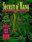 Secrets of Mana: Official Game Secrets (Secrets of the games series)