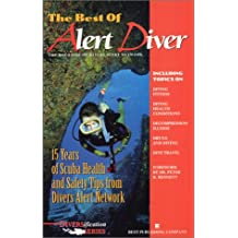 Best of Alert Diver: The Magazine of Divers Alert Network (Diversification Series)