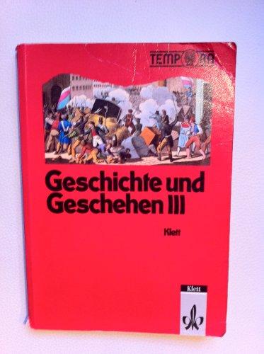 Preisvergleich Produktbild Geschichte und Geschehen, Ausgabe für Nordrhein-Westfalen und Berlin, Bd.3, 9. Schuljahr