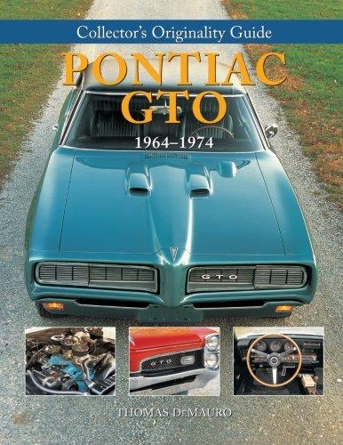 Collector's Originality Guide Pontiac GTO 1964-1974 (Collector's Originality Guides)