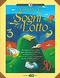 Scarica Libro Barbanera I sogni e il lotto (PDF,EPUB,MOBI) Online Italiano Gratis