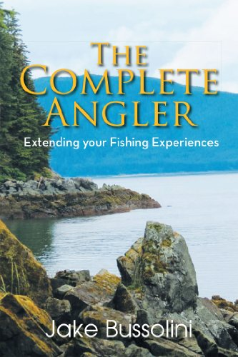 Descargar The Complete Angler: Extending Your Fishing Experiences Epub