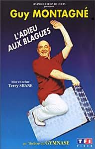Guy Montagné : L'Adieu aux blagues (+ 1 CD audio) [VHS]