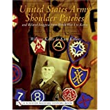 United States Army Shoulder Patches and Related Insignia from World War I to Korea