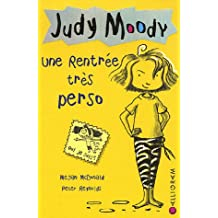 Judy Moody, Tome 1 : Une rentrée très perso