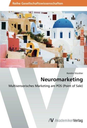 Neuromarketing: Multisensorisches Marketing am POS (Point of Sale)